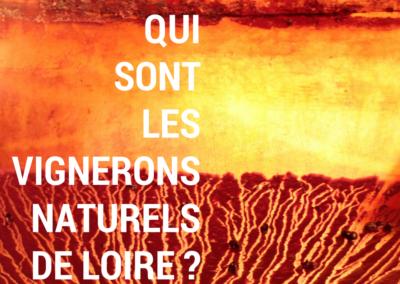 Enquête : qui sont les vignerons naturels de Loire ?